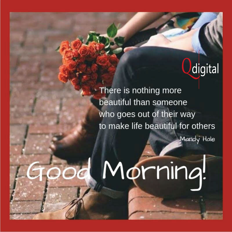 Good Day Greeting  Make Life Beautiful for Others for Branding Qdigital-Digital Marketing Agency 5A 800x800px