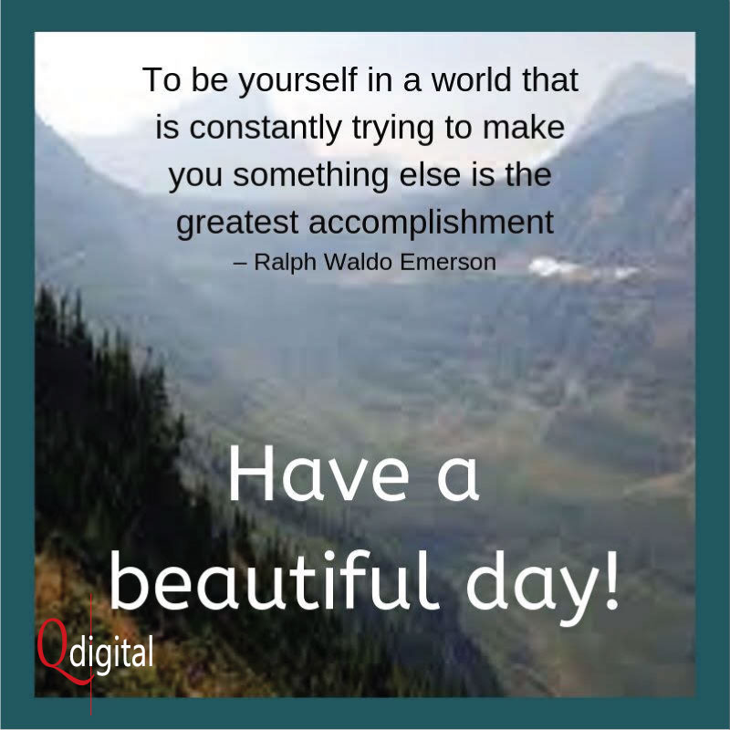 Good Day Greeting To Be Yourself for Branding Qdigital-Digital Marketing Agency 7A 800x800px